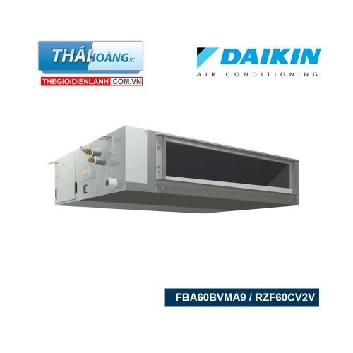Điều Hòa Ống Gió Daikin Inverter Một Chiều 21000 BTU FBA60BVMA9 / RZF60CV2V / R32