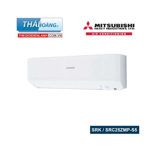 Điều Hòa Mitsubishi Heavy Inverter Hai Chiều 9000 BTU SRK / SRC25ZMP-S5 / R410A